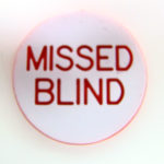 Missed Blind Button-1.125 Inch, Double Sided